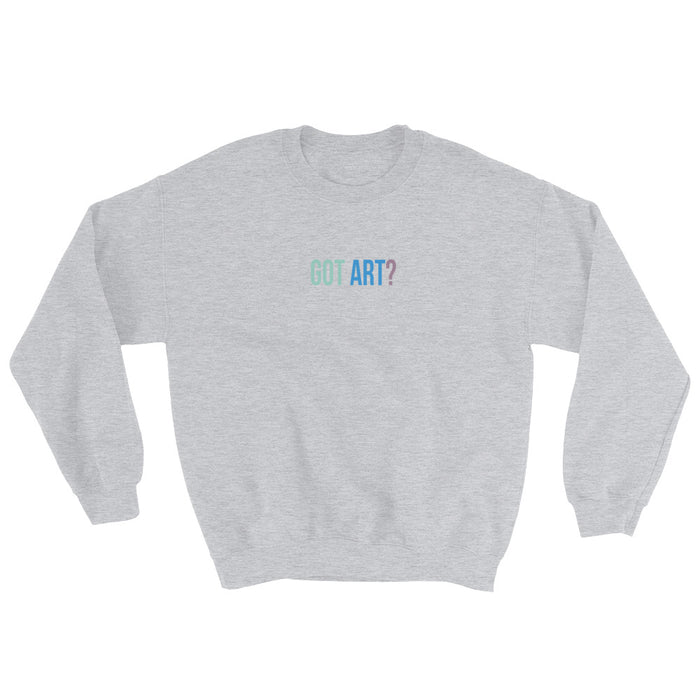 Got Art? Crewneck - College Collections Art