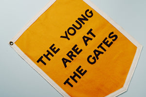 The Young Are At the Gates Banner