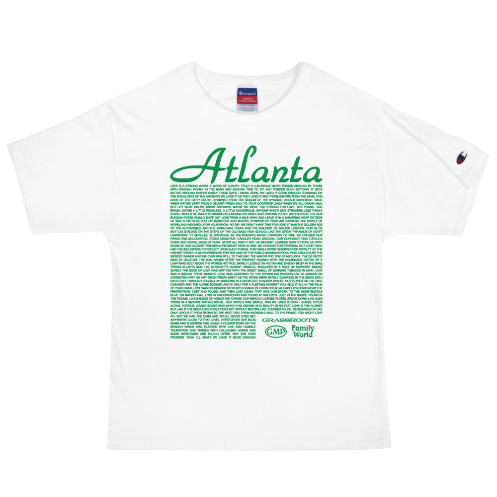 You might love atl but we had the Omni and you'll never even get anywhere close to that level 'Champion' T-Shirt