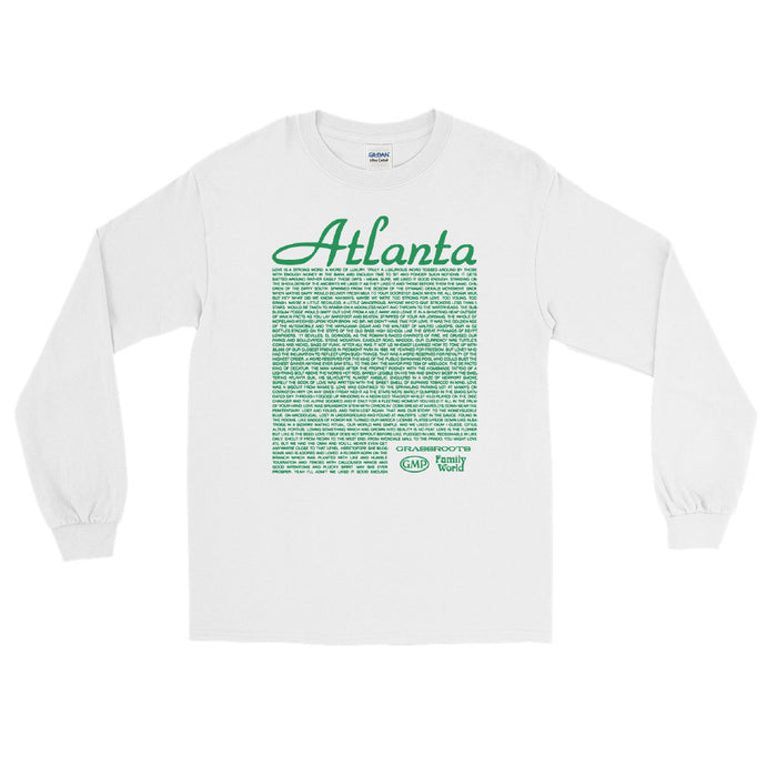 You might love atl but we had the Omni and you'll never even get anywhere close to that level Long Sleeve T-Shirt