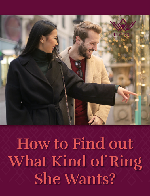 How to Find out What Kind of Ring She Wants?