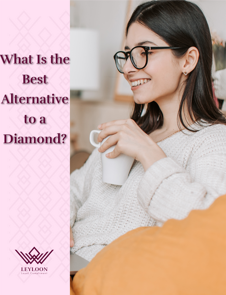 What Is the Best Alternative to a Diamond?