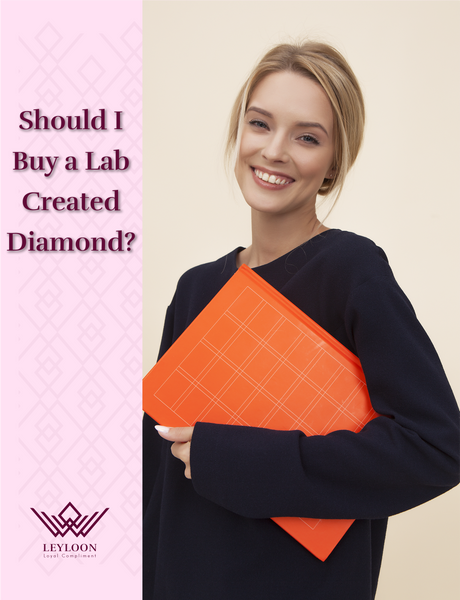 Should I Buy a Lab Created Diamond?