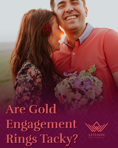 Are Gold Engagement Rings Tacky?