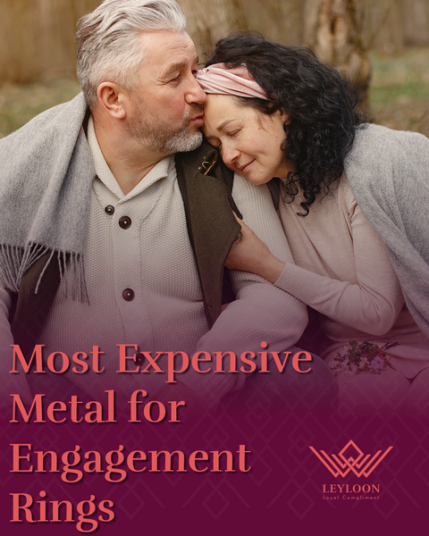 Most Expensive Metal for Engagement Rings