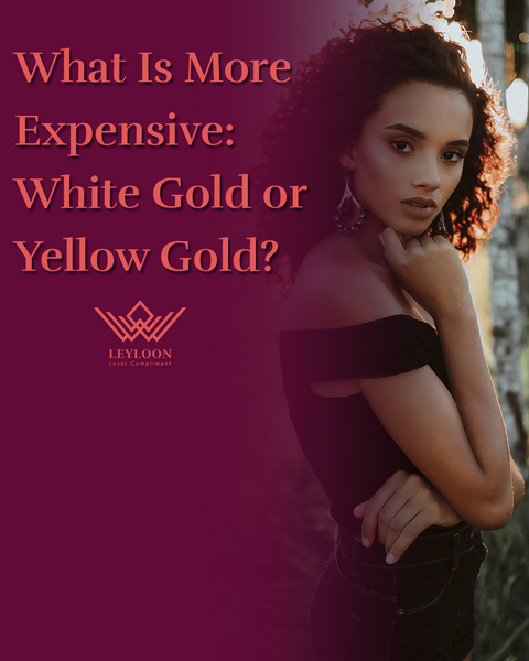 What Is More Expensive White Gold or Yellow Gold?