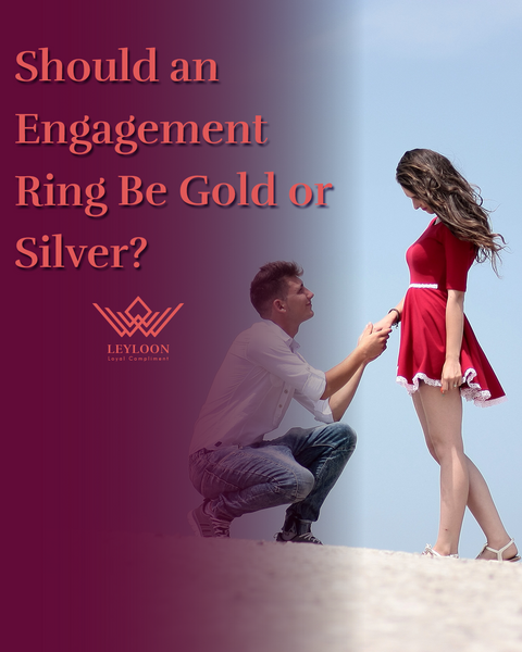 Should an Engagement Ring Be Gold or Silver?