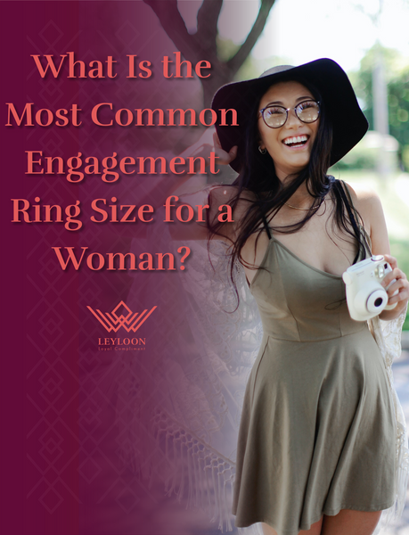 What Is the Most Common Engagement Ring Size for a Woman?