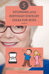 TOP 5 STUNNING 50th BIRTHDAY JEWELRY IDEAS FOR WIFE ✨