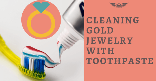CLEANING GOLD JEWELRY WITH TOOTHPASTE