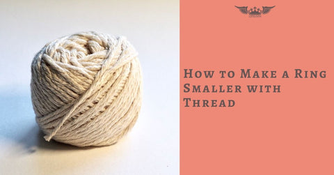 How To Make A Ring Smaller With Thread Leyloon