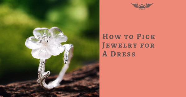 How to Pick Jewelry for a Dress