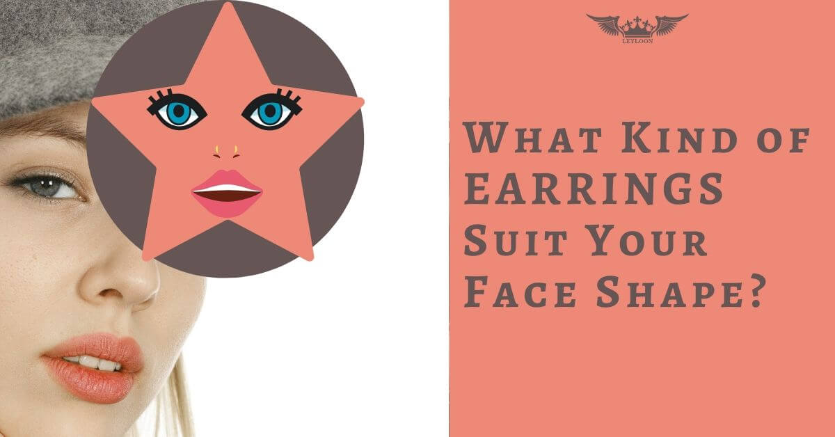 What Kind of Earrings Suit Your Face Shape?