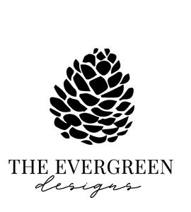THE EVERGREEN DESIGNS