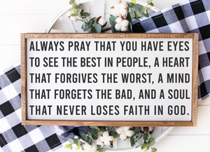 ALWAYS PRAY THAT...