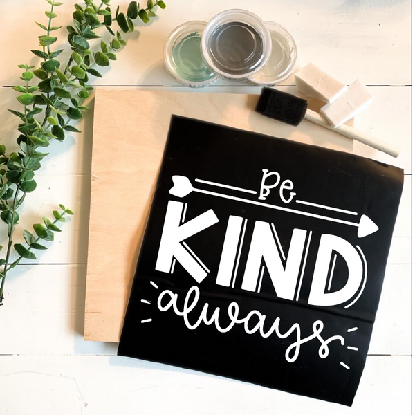Diy Kit-Be Kind Always