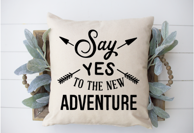 Say yes to the new adventure