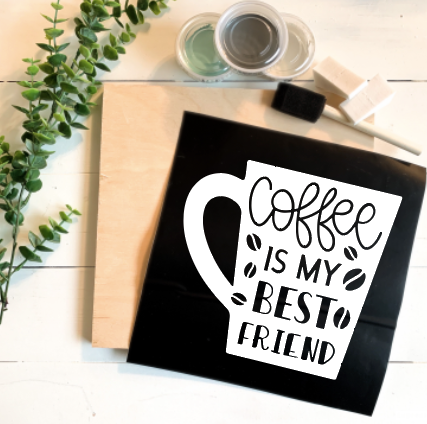 Diy Kit-Coffee is my best friend