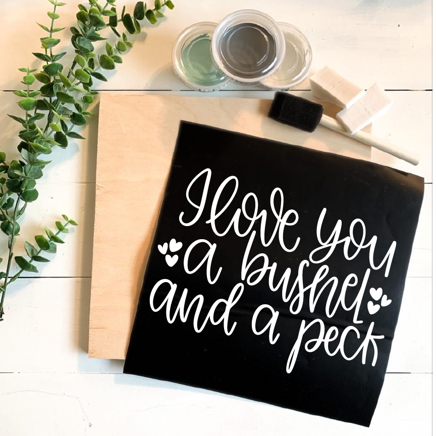 Diy Kit-I Love You a Bushel & a Peck