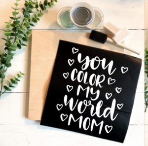 Diy Kit- You color my world mom