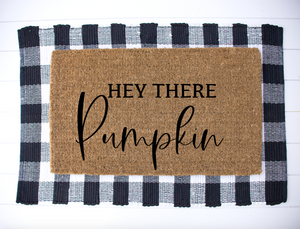 Hey There Pumpkin Welcome Mat