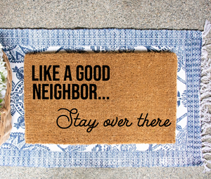 Like a good neighbor...
