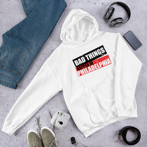 Bad Things Philadelphia block Unisex Hoodie