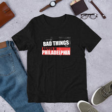 Load image into Gallery viewer, Bad Things Philadelphia block Short-Sleeve Unisex T-Shirt
