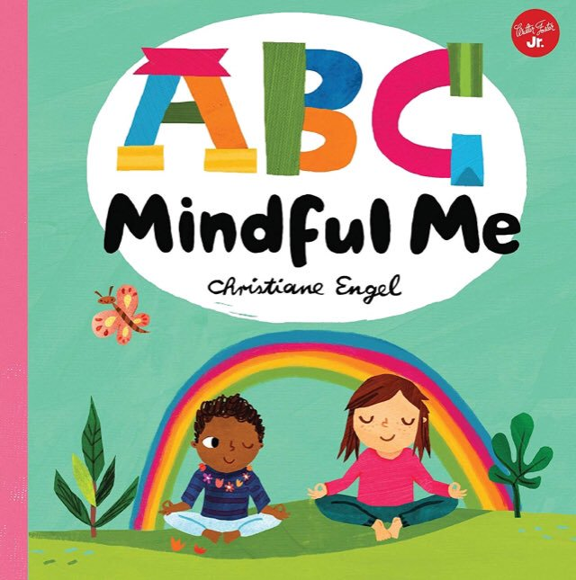 ABC Mindful Me ABCs for a happy, healthy mind & body