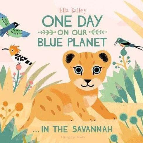 One Day on Our Blue Planet Series - In the Savannah