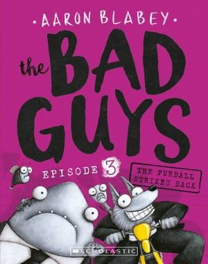 The Bad Guys Series