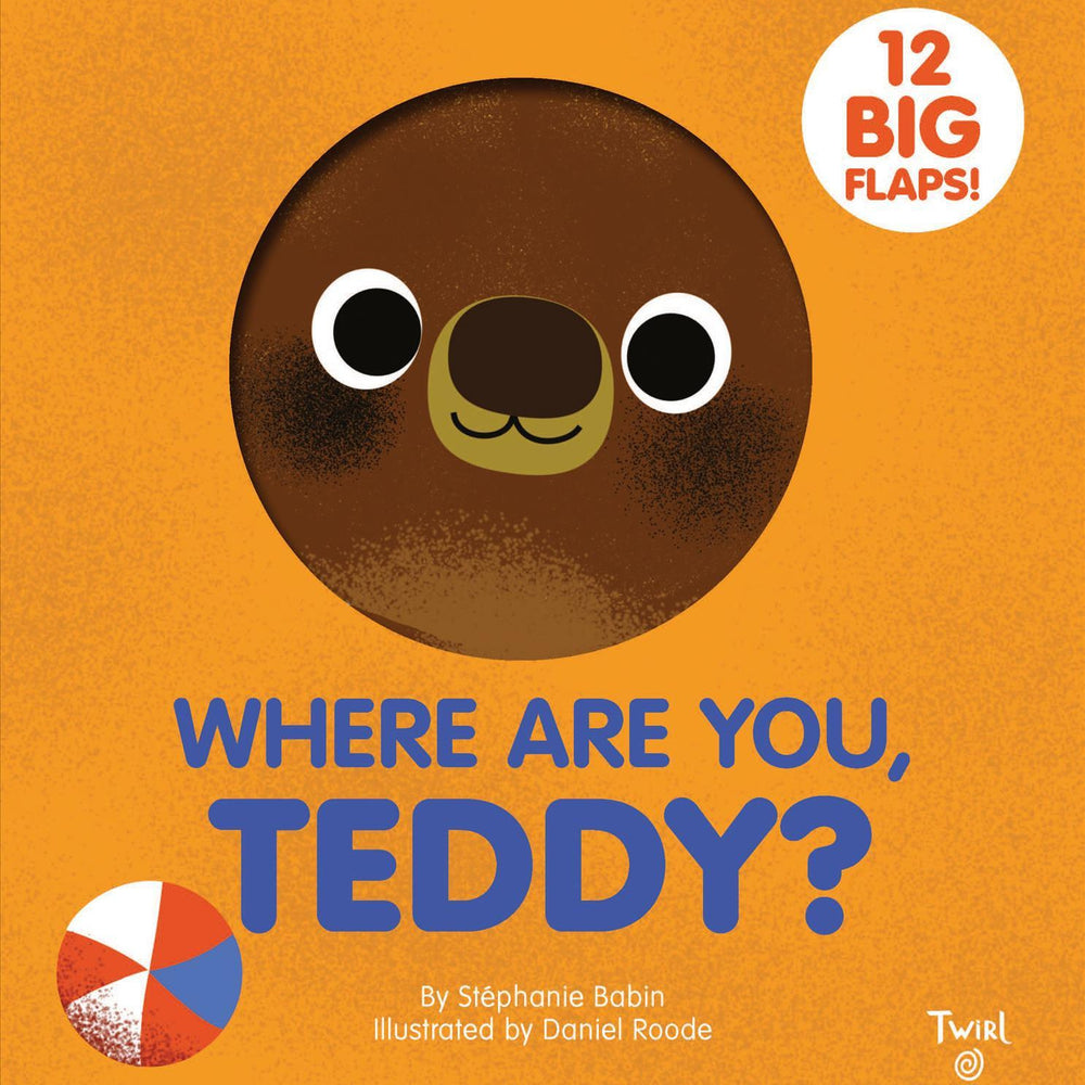 Where are you Teddy? 12 Jumbo Lift the Flaps