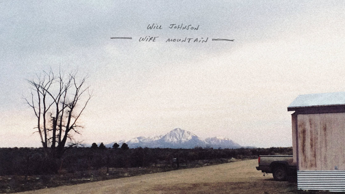 The cover art from Will Johnsons latest album release titled Wire Mountain