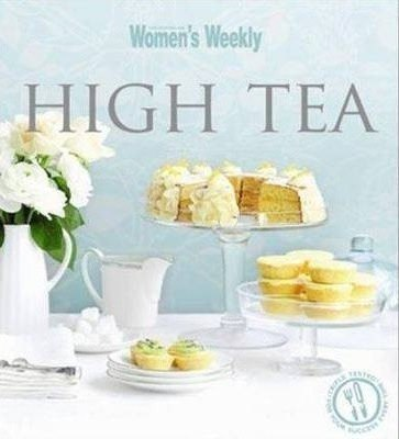 'High Tea' Australian Women's Weekly