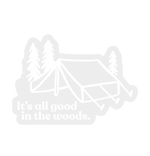 All Good Tent Clear Sticker