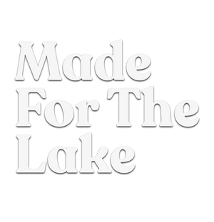 Made For The Lake Decal 2.0