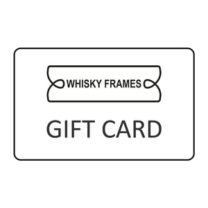Whisky Frames Gift Card