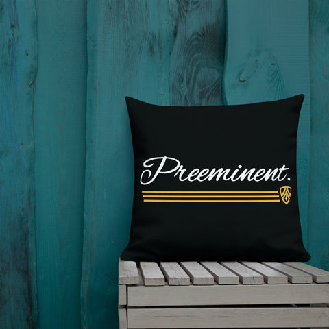 Preeminent. Pillow