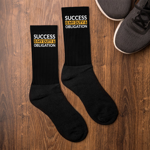 Success Is My Duty and Obligation Socks