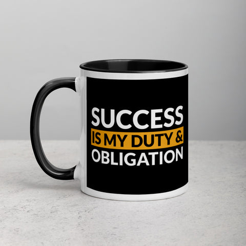 Success Is My Duty And Obligation Mug