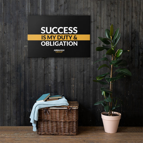 Success Is My Duty And Obligation Canvas