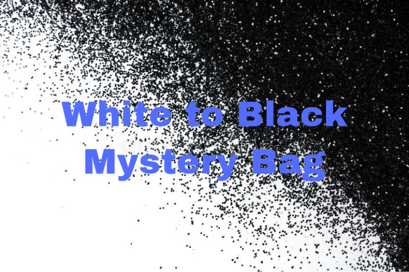 White to Black Mystery Bag