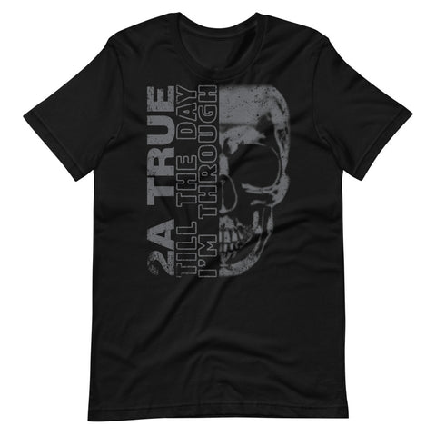 2A True Till The Day I'M Through Blackout Tee