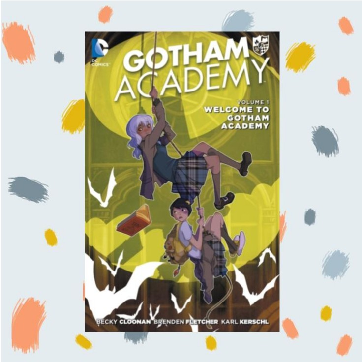 Gotham Academy Vol. 1 : Welcome to Gotham Academy