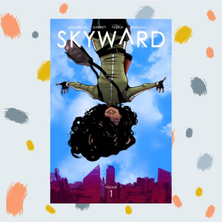 Skyward Volume 1: My Low-G Life