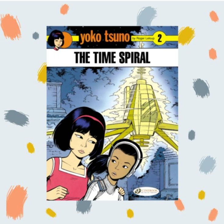 Yoko Tsuno Vol 2: The Time Spiral