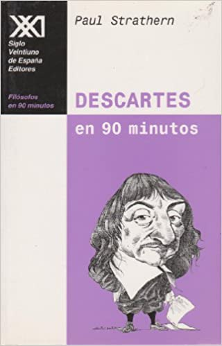 Descartes (1596-1650) en 90 minutos