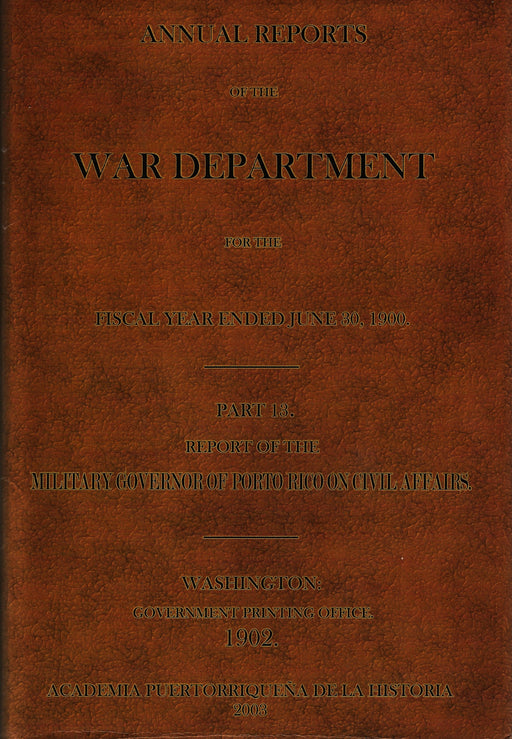 Annual Reports of the War Department for the fiscal year ended June 30, 1900