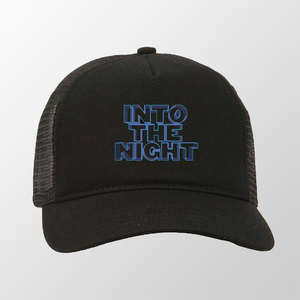 Into The Night Trucker Hat