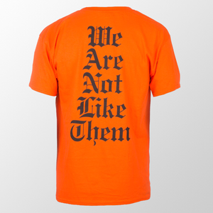 We Are Not Like Them Tee
